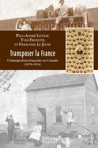 Transposer la France (Linteau, Frenette, Le Jeune)