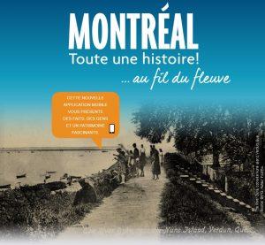Montréal, toute une histoire...au fil du fleuve