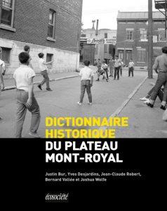 Dictionnaire historique du Plateau Mont-Royal